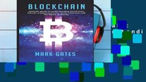 Full version  Blockchain: Ultimate guide to understanding blockchain, bitcoin, cryptocurrencies,