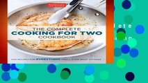 [GIFT IDEAS] The Complete Cooking for Two Cookbook: 650 Recipes for Everything You ll Ever Want