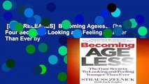 [NEW RELEASES]  Becoming Ageless: The Four Secrets to Looking and Feeling Younger Than Ever by