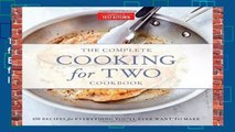 The Complete Cooking for Two Cookbook, Gift Edition: 650 Recipes for Everything You ll Ever Want