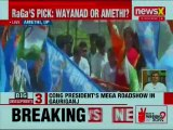 Rahul Gandhi in Amethi, accompanied by Priyanka Gandhi; Congress Supporters, Lok Sabha Polls 2019