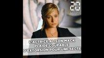 L'actrice Allison Mack, de «Smallville», plaide coupable d'extorsion pour une secte sexuelle