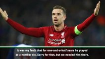 Sorry we haven't played Henderson further forward - Klopp
