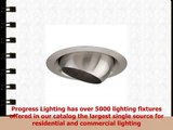 Progress Lighting P807609 Eyeball For Insulated Ceilings That Rotates 358 Degrees and