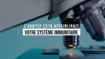 L'additif E319 que vous mangez tous les jours affaiblirait votre système immunitaire