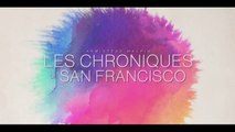 Les Chroniques de San Francisco  - Bande-annonce VOSTFR