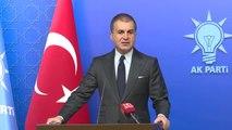 """AK Parti Sözcüsü Çelik: """"Ak Parti 28. İstişare ve Değerlendirme Toplantısı 26-27-28 Nisan'da..."""