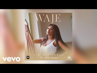 Waje - I'm Available (Official Audio) ft. Yemi Alade