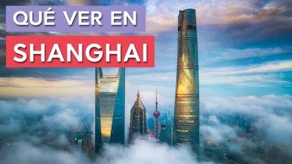 Qué ver en Shanghai    10 Lugares imprescindibles