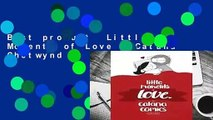 Best product  Little Moments of Love - Catana Chetwynd