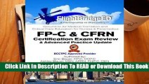 Full E-book Flightbridgeed, LLC - FP-C/Cfrn Certification Review & Advanced Practice Update: FP-C,