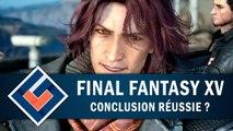 FINAL FANTASY XV (DLC Ardyn) : Une conclusion réussie ? | GAMEPLAY FR