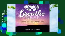 [GIFT IDEAS] Breathe Deep: Life with Cystic Fibrosis and Surviving a Double Lung Transplant by