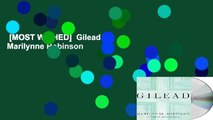 [MOST WISHED]  Gilead by Marilynne Robinson