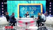 Les GG veulent savoir : Pourquoi les Français ont-ils un problème avec l'anglais ? - 11/04