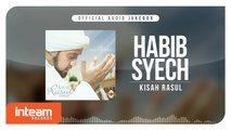 Habib Syech - Kisah Rasul (Official Audio Jukebox)