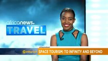 Space tourism: To infinity and beyond [Travel]