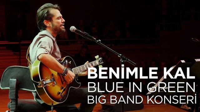 Kenan Doğulu - Benimle Kal | Kenan Doğulu Swings With Blue In Green Big Band Konseri #Canlı