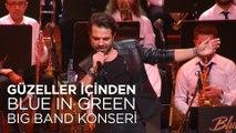 Kenan Doğulu - Güzeller İçinden ,  Kenan Doğulu Swings With Blue In Green Big Band Konseri #Canlı