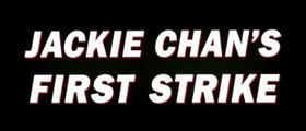 JACKIE CHAN'S FIRST STRIKE (1996) Trailer - HD