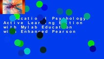 Educational Psychology: Active Learning Edition with Mylab Education with Enhanced Pearson