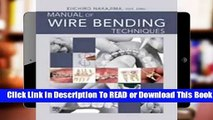 Online Manual of Wire Bending Techniques  For Full