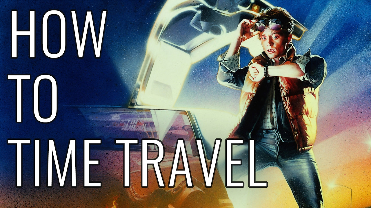 How To Time Travel – EPIC HOW TO