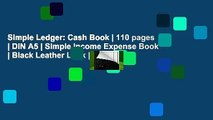 Simple Ledger: Cash Book | 110 pages | DIN A5 | Simple Income Expense Book | Black Leather Look |