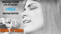 Sajna Ve Sajna - Hadiqa Kiani - Live in Concert - Virsa Heritage