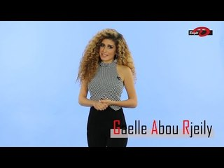 Casting Presenter: GAELLE ABOU RJEILY