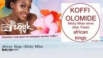 Koffi Olomidé - African Kings - Micky Milan Remix - feat. Passi