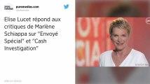 """Elise Lucet répond aux critiques de Marlène Schiappa : """"Il faut qu'elle regarde plus souvent nos émissions"""""""