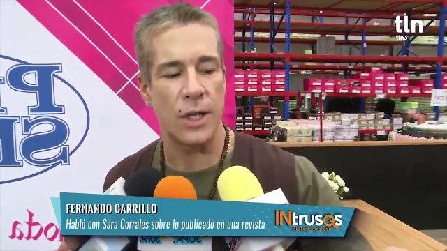 Fernando Carrillo niega haber pretendido a Sara Corrales | INtrusos