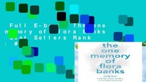 Full E-book  The one memory of Flora Banks  Best Sellers Rank : #3