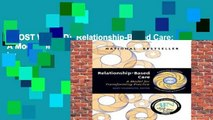[MOST WISHED]  Relationship-Based Care: A Model for Transforming Practice by