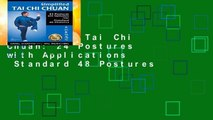 Simplified Tai Chi Chuan: 24 Postures with Applications   Standard 48 Postures