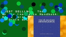 [BEST SELLING]  The Marine Insurance Handbook: An Exploration and In-Depth Study of Marine