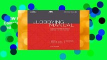 [NEW RELEASES]  The Lobbying Manual: A Complete Guide to Federal Lobbying Law and Practice by