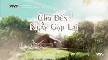 Xem Phim Cho Đến Ngày Gặp Lại Tập 14 (Lồng Tiếng) - Phim Philippines