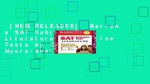 [NEW RELEASES]  Barron s SAT Subject Test Literature with Online Tests by Christina Myers-Shaffer