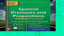 [BEST SELLING]  Practice Makes Perfect Spanish Pronouns and Prepositions, Premium 3rd Edition by