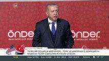 Başkan Erdoğan ÖNDER Genel Kurulunda konuştu