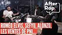 #AFTERRAP : Roméo Elvis, Sefyu, Alonzo, les ventes de PNL...