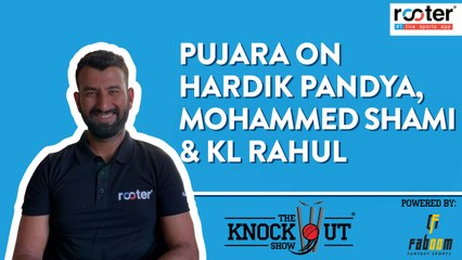 Che Pujara challenges KL Rahul on FIFA, talks about Hardik & Shami - The Knockout Show - Ep 12