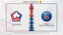 LOSC - Paris Saint-Germain : La bande-annonce