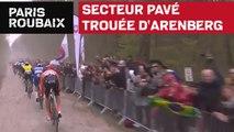 Secteur pavé : Trouée d'Arenberg - Paris-Roubaix 2019