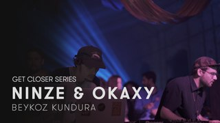 Ninze & Okaxy at Beykoz Kundura #GETCLOSER