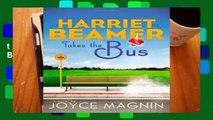Harriet Beamer Takes the Bus PB (Harriet Beamer Series) Complete