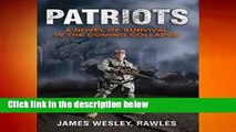 Patriots: Surviving the Coming Collapse  Review