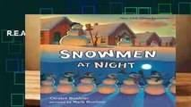 R.E.A.D Snowmen at Night D.O.W.N.L.O.A.D